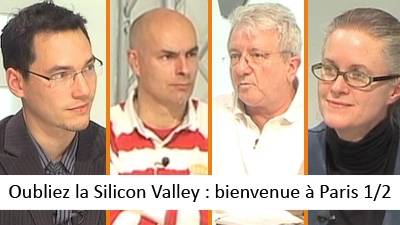 Oubliez la Silicon Valley : bienvenue à Paris 1/2