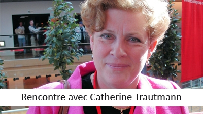 Interview avec Catherine Trautmann