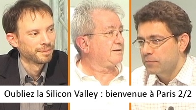 Oubliez la Silicon Valley : bienvenue à Paris 2/2