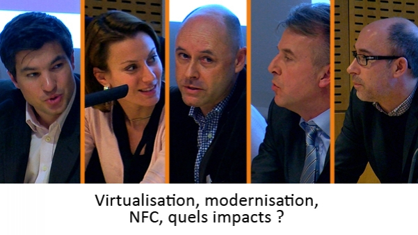 MOBILITE 2011 : Virtualisation, modernisation, NFC,  quels impacts ?